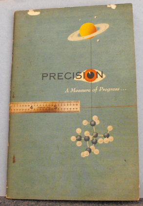 Precision - A Measure of Progress (1952)